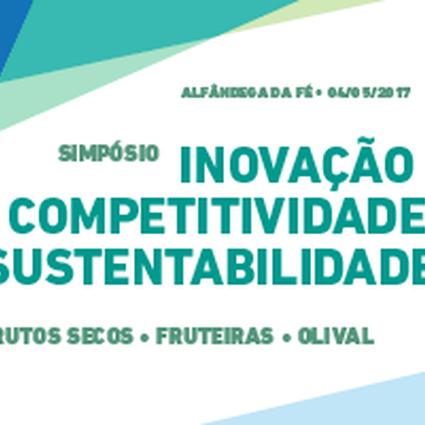Simpósio de Inovação, Competitividade e Sustentabilidade em Frutos Secos, Fruteiras e Olival